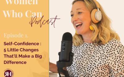 Self-Confidence: 5 Little Changes That'll Make a Big Difference With Your Confidence